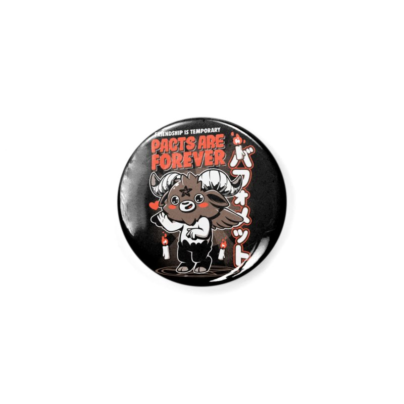 Pacts Are Forever - Black Accessories Button by ilustrata