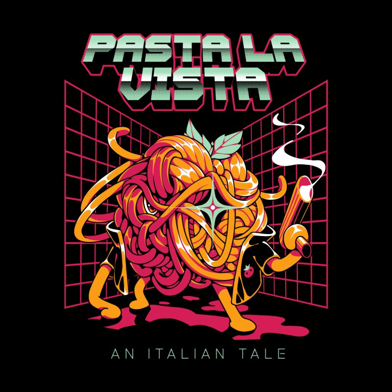 Pasta La Vista Home Fine Art Print by ilustrata