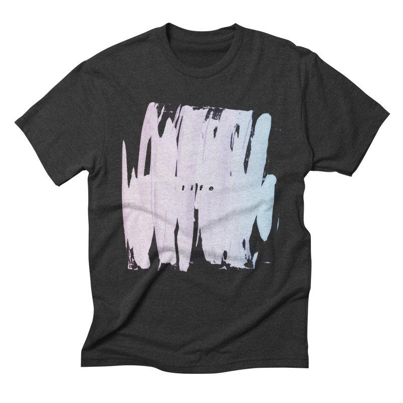 Life Men's Triblend T-Shirt by ilyya's Artist Shop