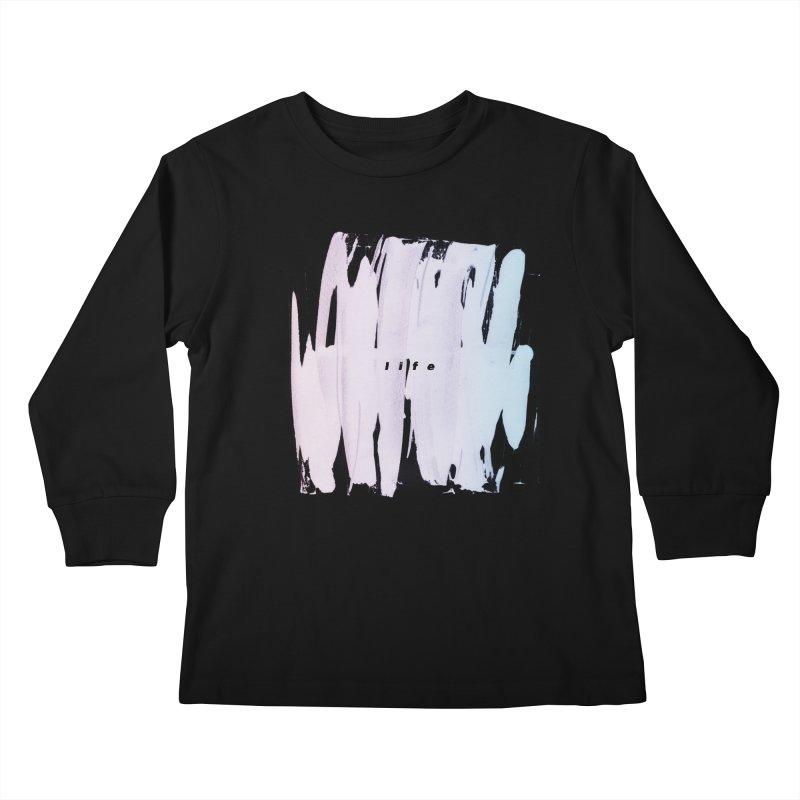Life Kids Longsleeve T-Shirt by ilyya's Artist Shop