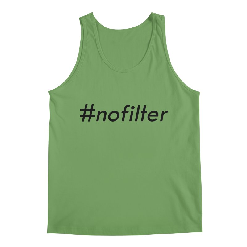 #nofilter Men's Tank by immerzion's t-shirt designs