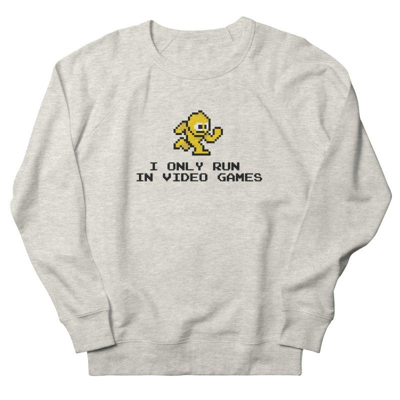 I only run in video games Women's Sweatshirt by immerzion's t-shirt designs