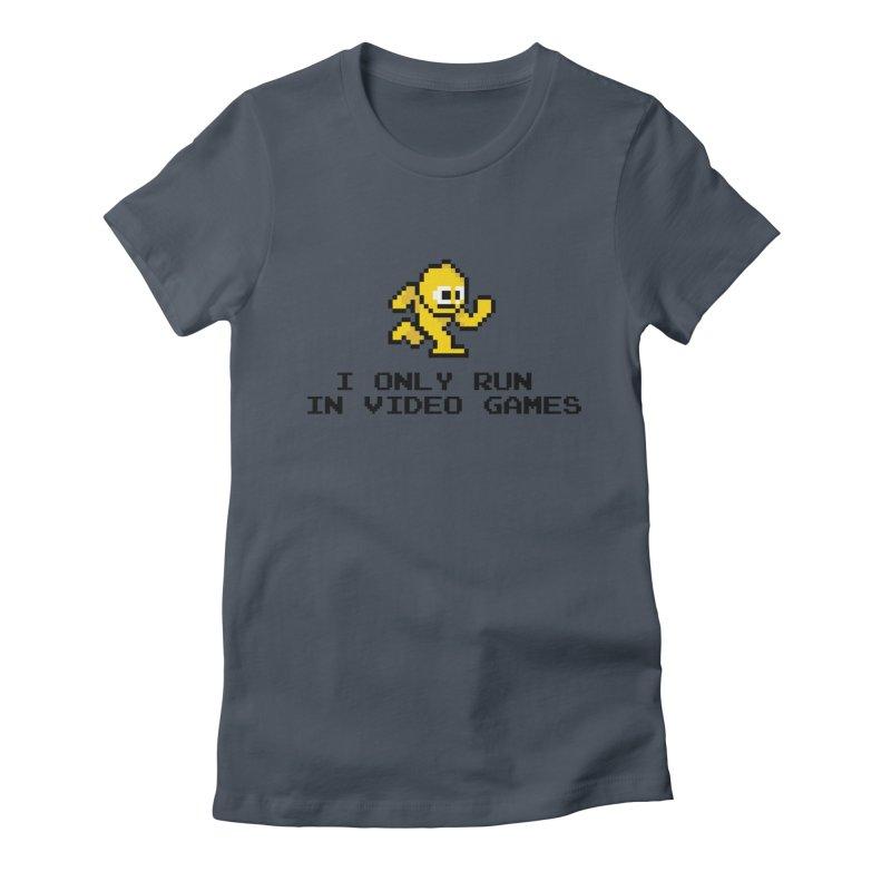 I only run in video games Women's T-Shirt by immerzion's t-shirt designs