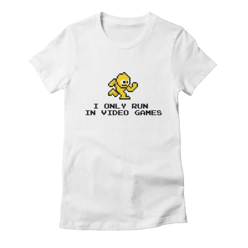I only run in video games Women's Fitted T-Shirt by immerzion's t-shirt designs