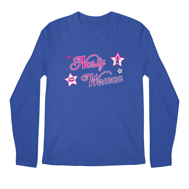 Nasty Woman Men's Regular Longsleeve T-Shirt by immerzion's t-shirt designs