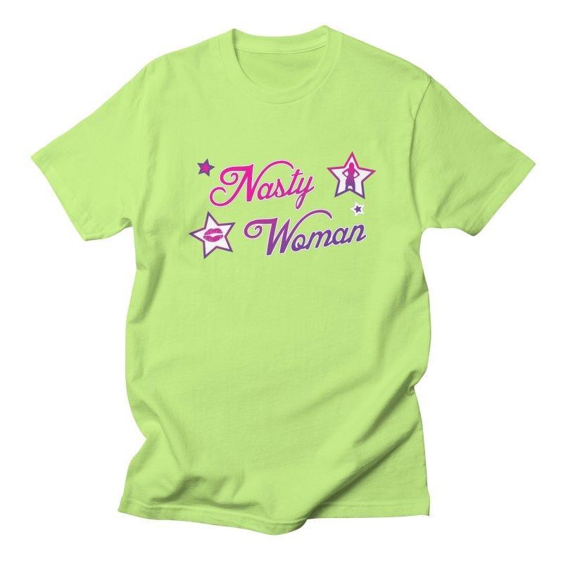 Nasty Woman Women's Unisex T-Shirt by immerzion's t-shirt designs