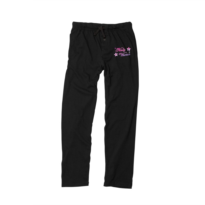 Nasty Woman Women's Lounge Pants by immerzion's t-shirt designs
