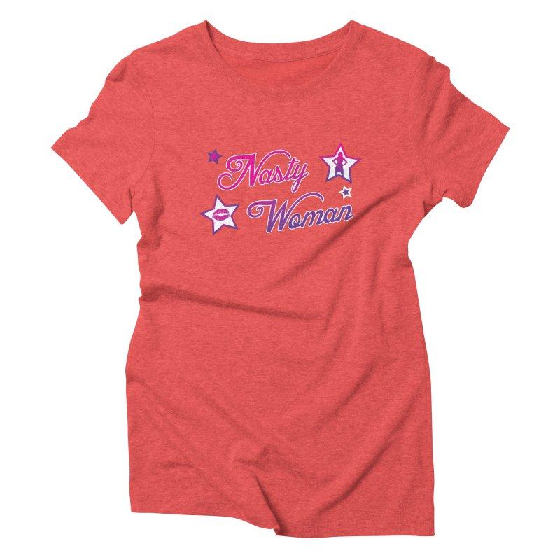 Nasty Woman Women's Triblend T-shirt by immerzion's t-shirt designs