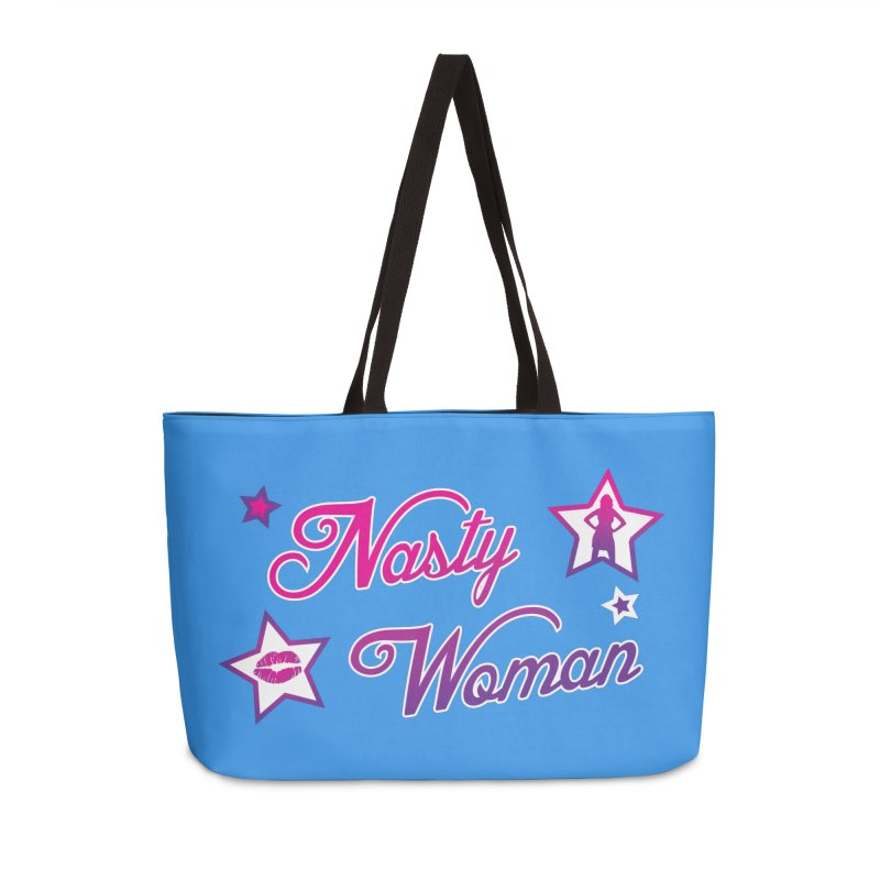 Nasty Woman Accessories Weekender Bag Bag by immerzion's t-shirt designs