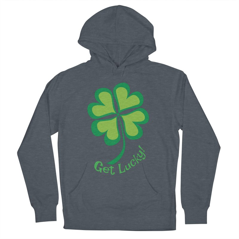Get Lucky! Women's Pullover Hoody by immerzion's t-shirt designs