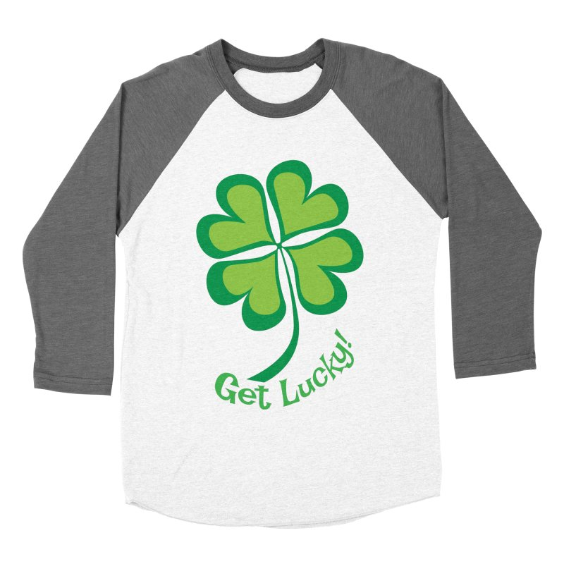 Get Lucky! Women's Baseball Triblend Longsleeve T-Shirt by immerzion's t-shirt designs