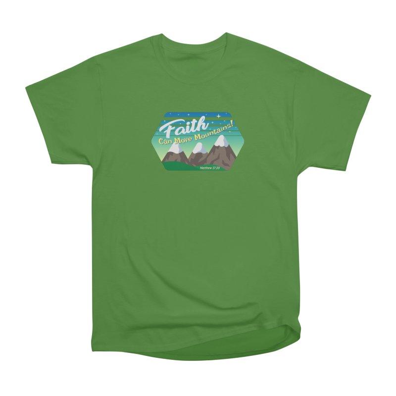 Faith Can Move Mountains Men's Classic T-Shirt by immerzion's t-shirt designs