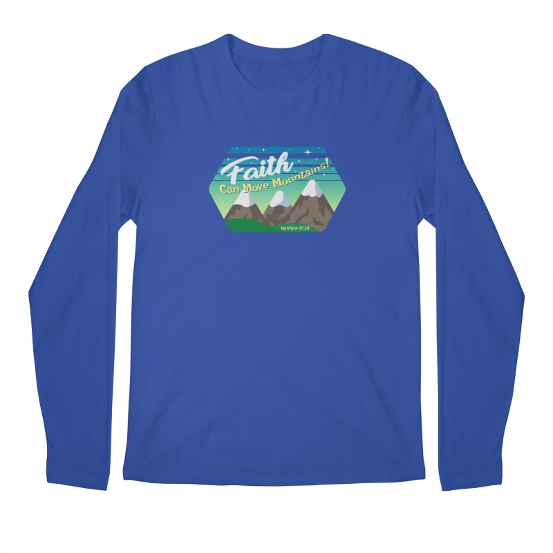 Faith Can Move Mountains Men's Longsleeve T-Shirt by immerzion's t-shirt designs