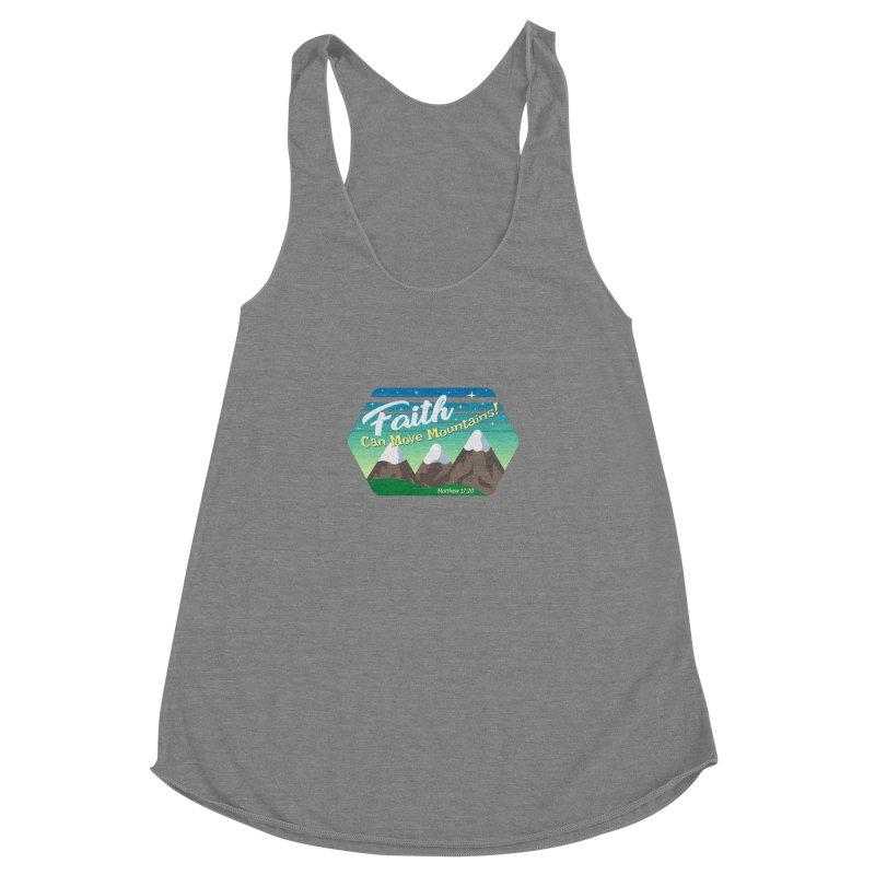 Faith Can Move Mountains Women's Racerback Triblend Tank by immerzion's t-shirt designs