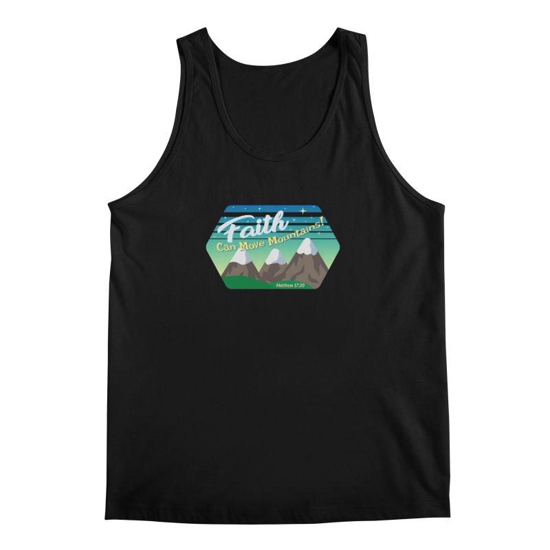 Faith Can Move Mountains Men's Regular Tank by immerzion's t-shirt designs