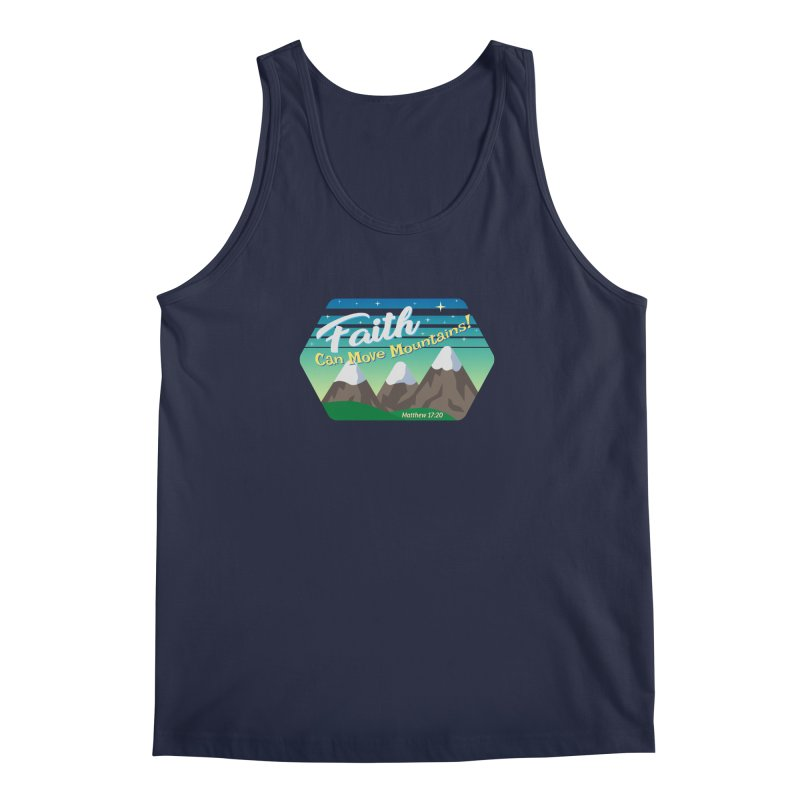Faith Can Move Mountains Men's Tank by immerzion's t-shirt designs
