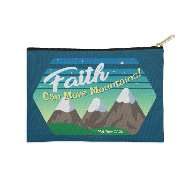 Faith Can Move Mountains Accessories Zip Pouch by immerzion's t-shirt designs