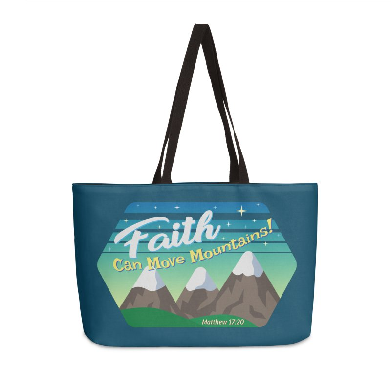 Faith Can Move Mountains Accessories Weekender Bag Bag by immerzion's t-shirt designs