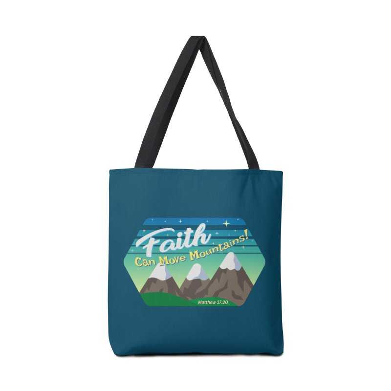 Faith Can Move Mountains Accessories Bag by immerzion's t-shirt designs