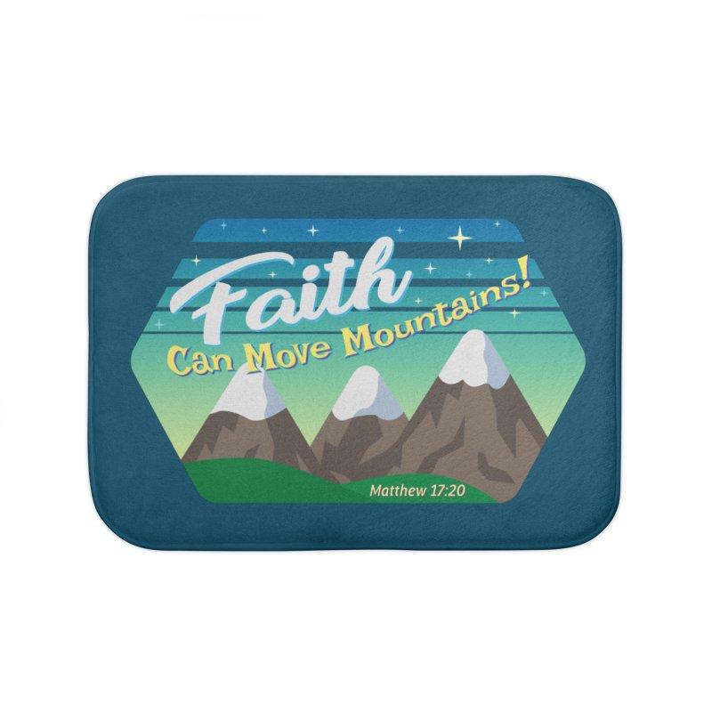 Faith Can Move Mountains Home Bath Mat by immerzion's t-shirt designs