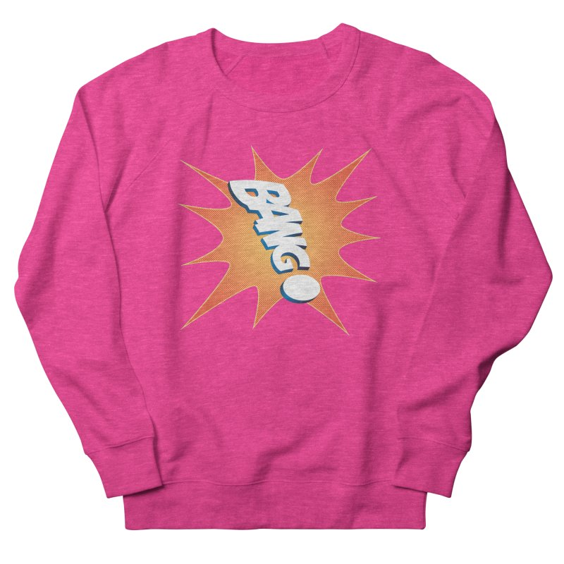 Bang! Men's French Terry Sweatshirt by immerzion's t-shirt designs