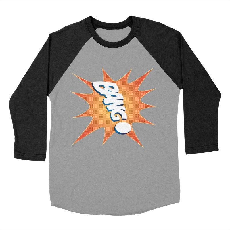 Bang! Women's Baseball Triblend T-Shirt by immerzion's t-shirt designs