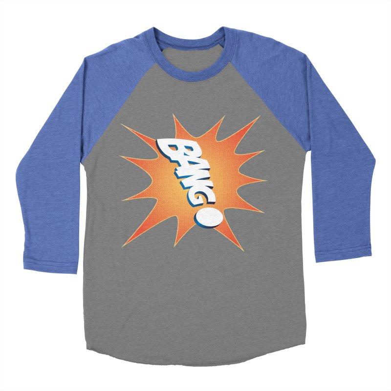 Bang! Men's Baseball Triblend Longsleeve T-Shirt by immerzion's t-shirt designs