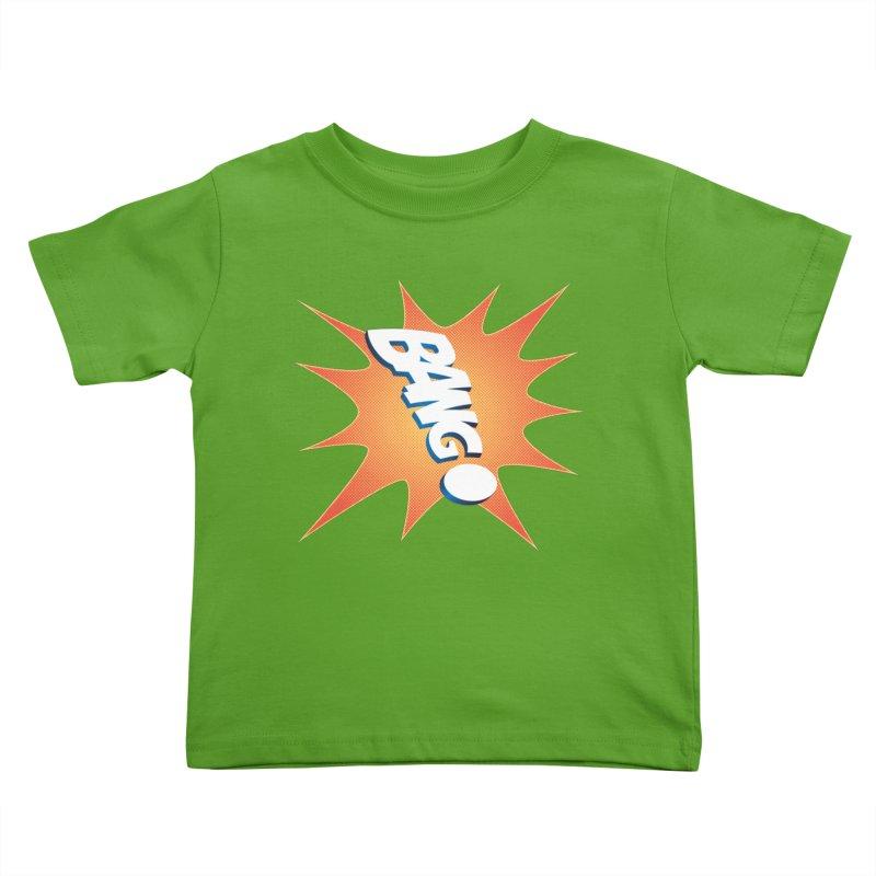 Bang! Kids Toddler T-Shirt by immerzion's t-shirt designs