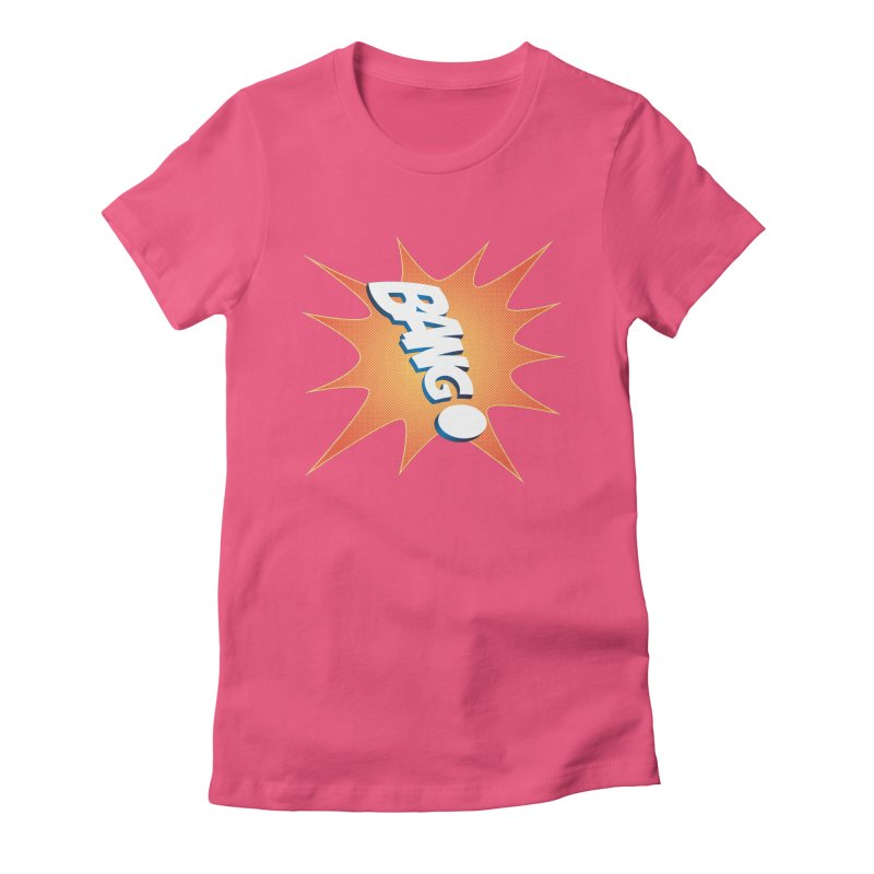 Bang! Women's Fitted T-Shirt by immerzion's t-shirt designs