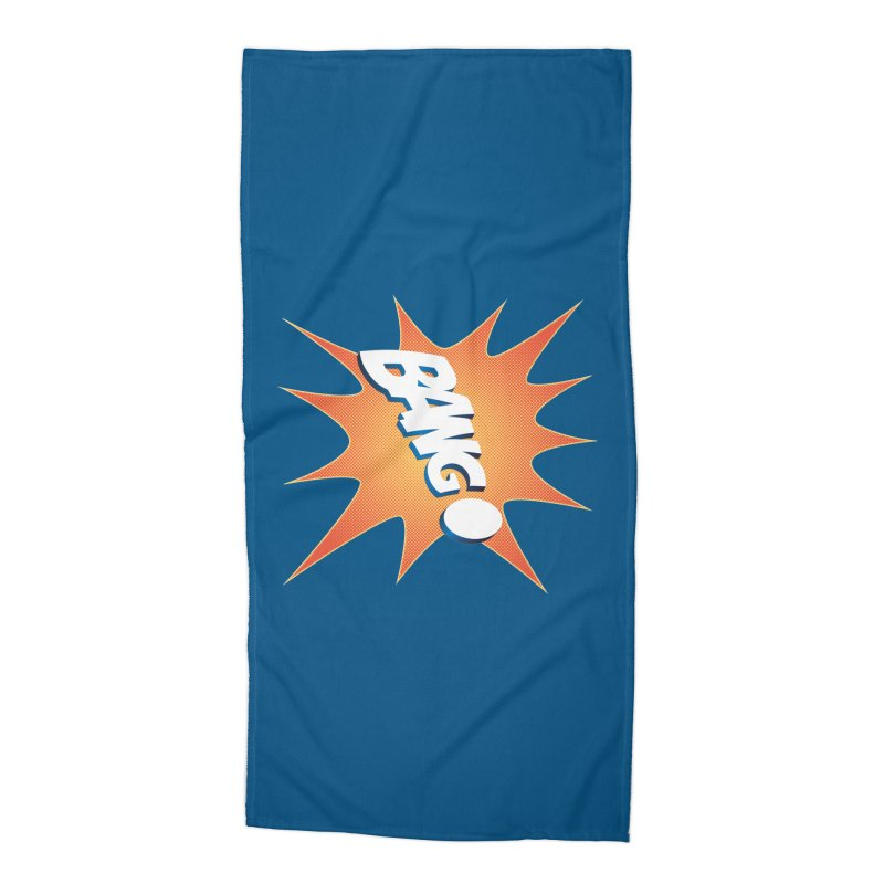 Bang! Accessories Beach Towel by immerzion's t-shirt designs