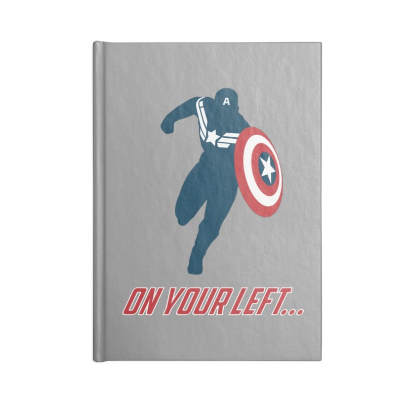 On Your Left Accessories Notebook by immerzion's t-shirt designs