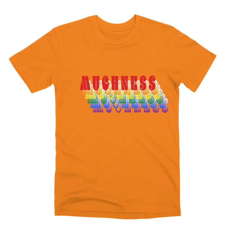 Muchness Men's T-Shirt by Inappropriate Wares