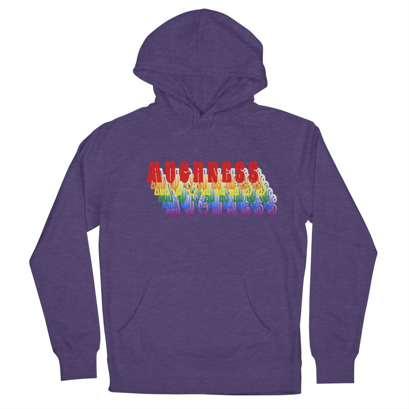 Muchness Men's Pullover Hoody by Inappropriate Wares
