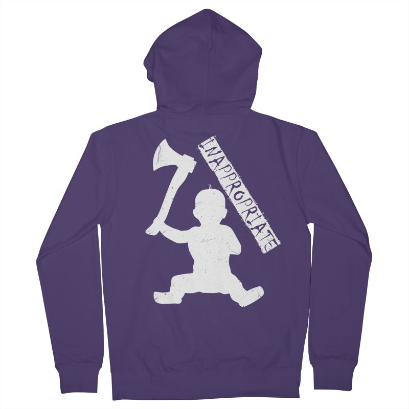 So You Gave Birth To An Axe Murderer Women's French Terry Zip-Up Hoody by Inappropriate Wares