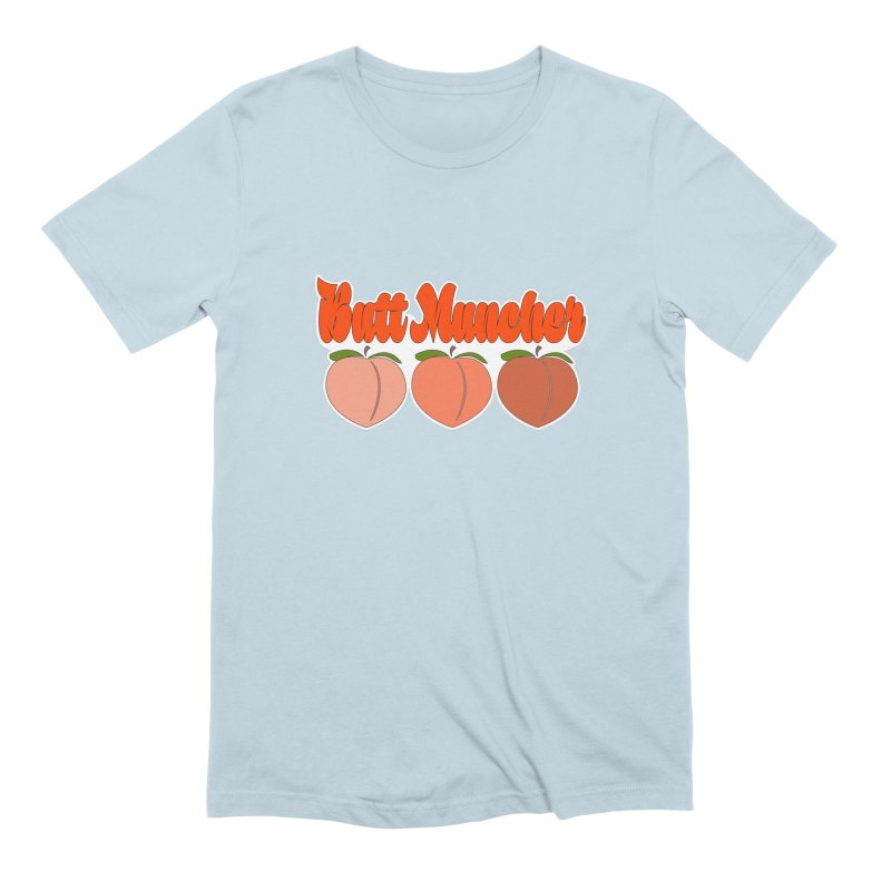 Butt Muncher Men's Extra Soft T-Shirt by Inappropriate Wares