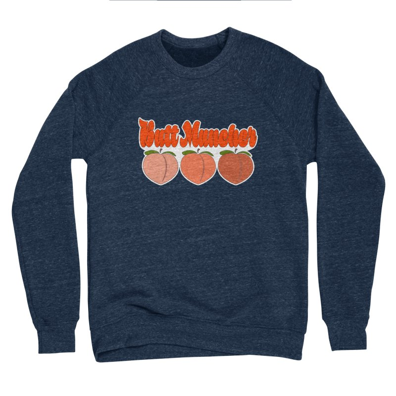 Butt Muncher Women's Sponge Fleece Sweatshirt by Inappropriate Wares