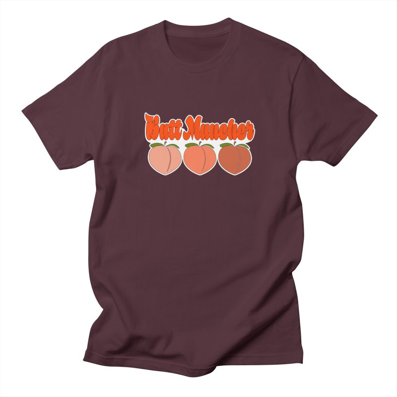 Butt Muncher Women's Regular Unisex T-Shirt by Inappropriate Wares