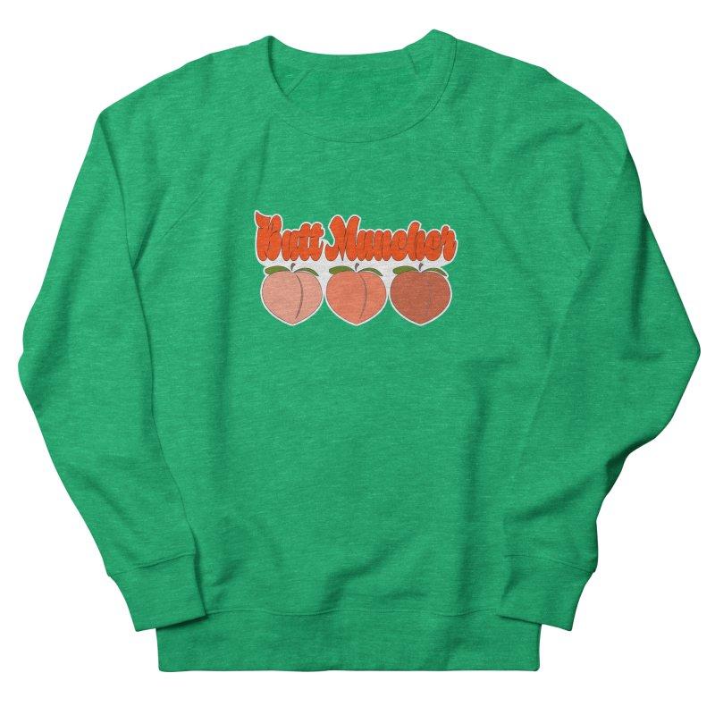 Butt Muncher Women's Sweatshirt by Inappropriate Wares