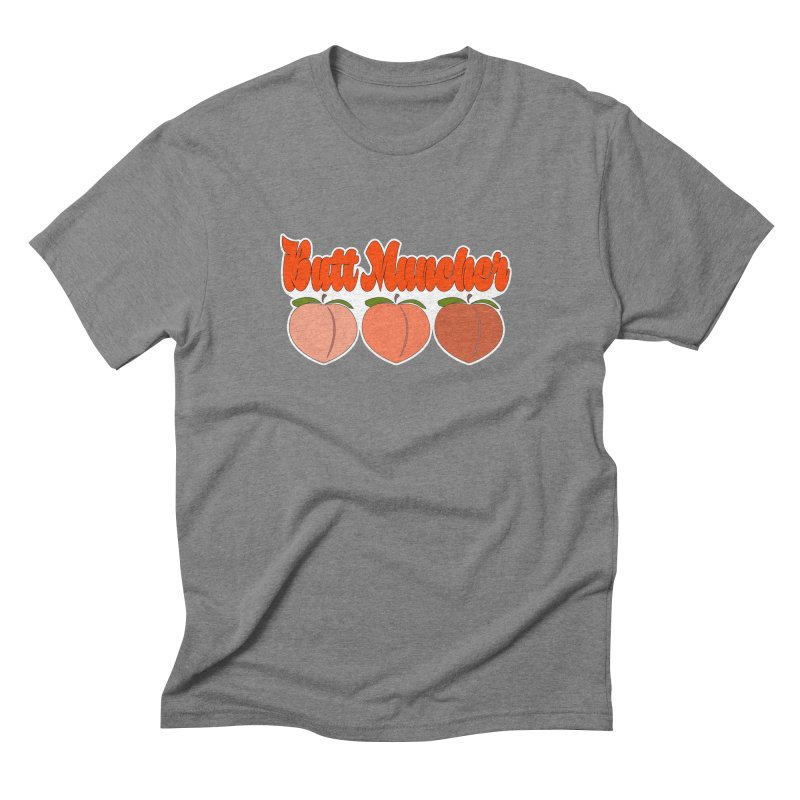 Butt Muncher Men's Triblend T-Shirt by Inappropriate Wares