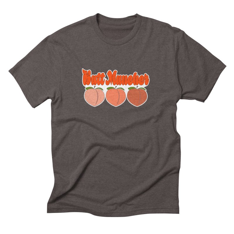 Butt Muncher Men's Triblend T-Shirt by Inappropriate Wares