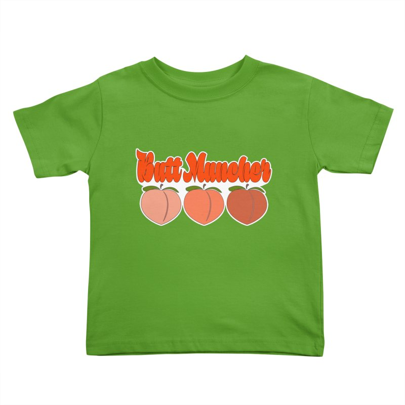Butt Muncher Kids Toddler T-Shirt by Inappropriate Wares