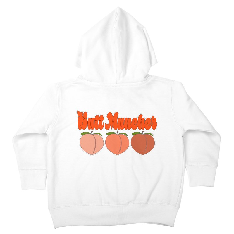 Butt Muncher Kids Toddler Zip-Up Hoody by Inappropriate Wares