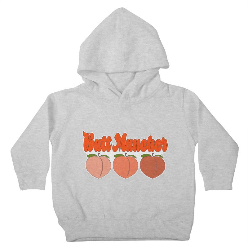 Butt Muncher Kids Toddler Pullover Hoody by Inappropriate Wares