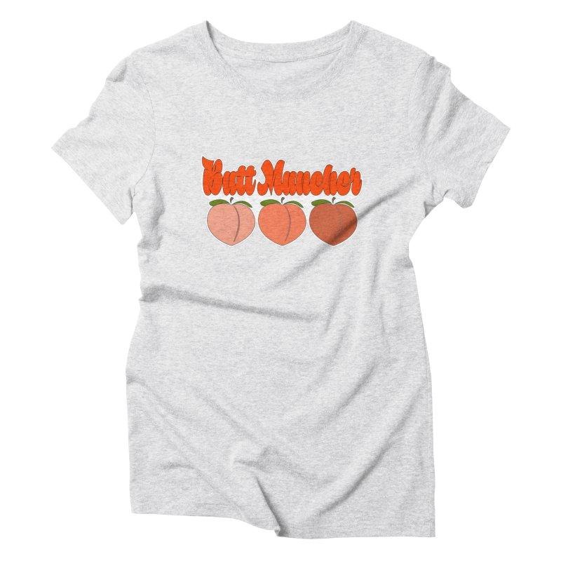 Butt Muncher Women's Triblend T-Shirt by Inappropriate Wares