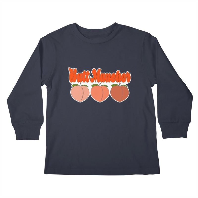 Butt Muncher Kids Longsleeve T-Shirt by Inappropriate Wares