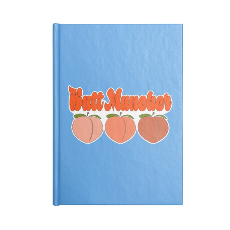 Butt Muncher Accessories Lined Journal Notebook by Inappropriate Wares