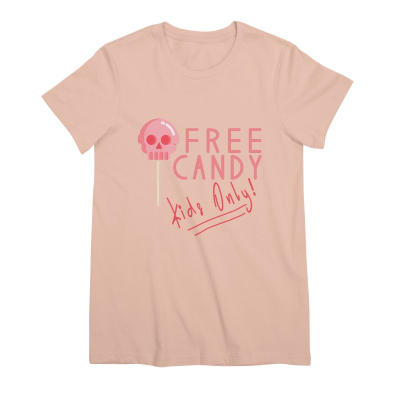 Free Candy Women's Premium T-Shirt by Inappropriate Wares
