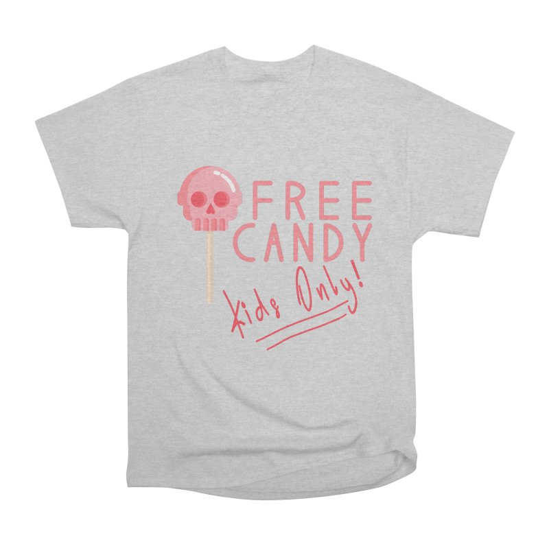 Free Candy Women's Heavyweight Unisex T-Shirt by Inappropriate Wares