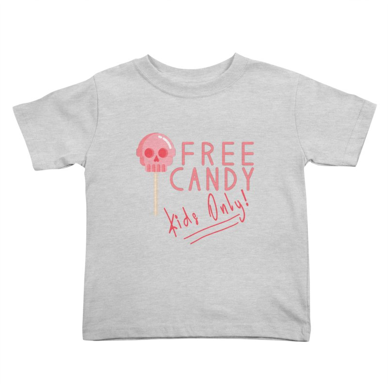 Free Candy Kids Toddler T-Shirt by Inappropriate Wares
