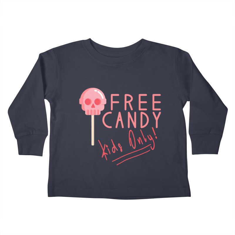 Free Candy Kids Toddler Longsleeve T-Shirt by Inappropriate Wares